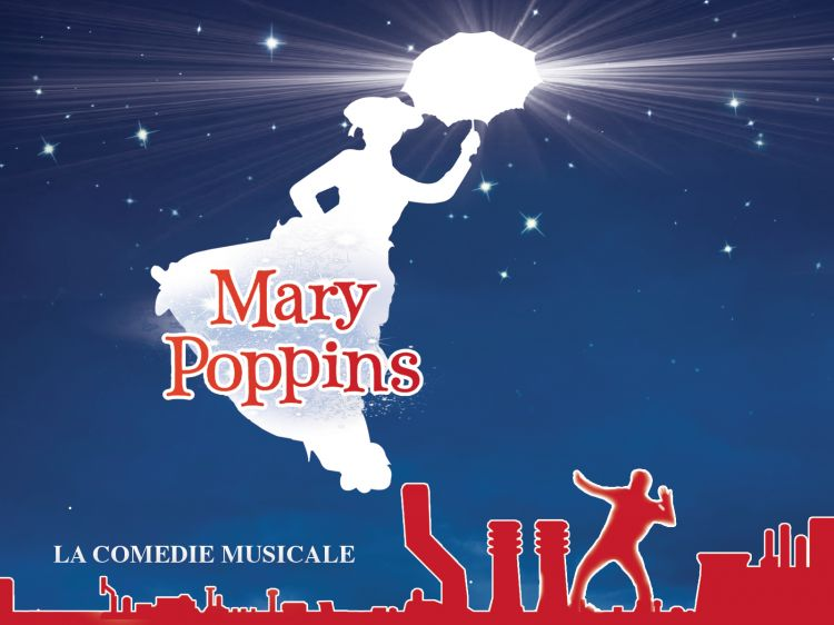 Spectacle musical Mary Poppins, Marseille 13001